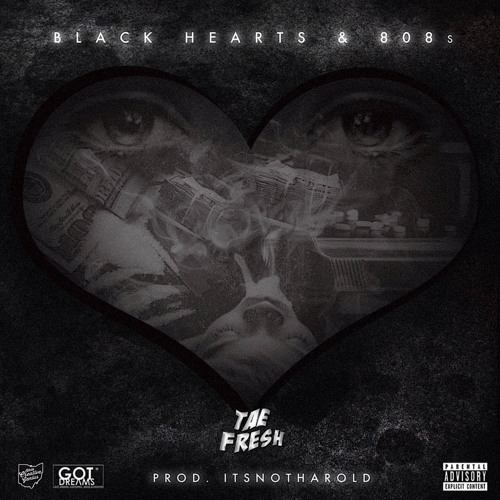 Black Hearts & 808's - Tae Fresh