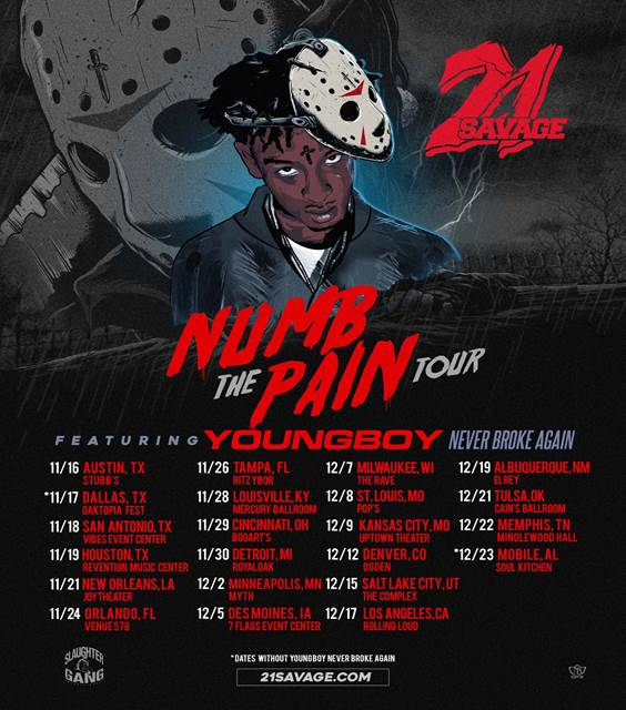 Daily Chiefers 21 Savage Announces Numb The Pain Tour