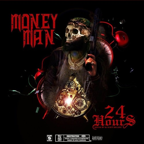Money Man 24 hours mixtape cover
