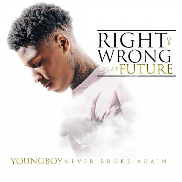 youngboy-never-broke-again-future-right-or-wrong